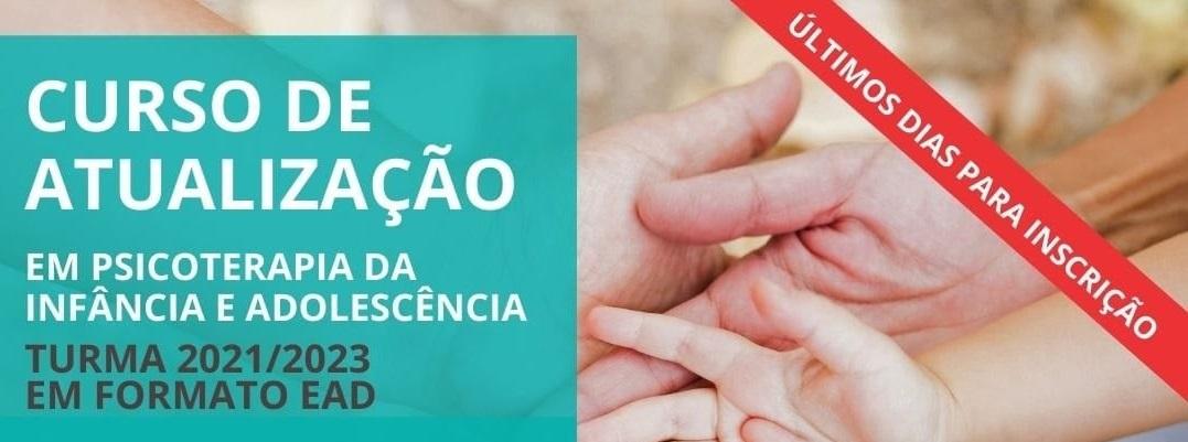 Inscrições Abertas! Curso de Psicoterapia da Infância e da Adolescência 2021/2023